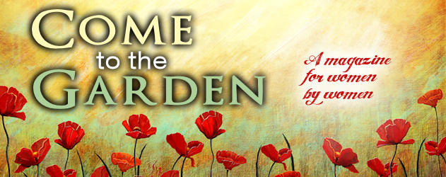 Come to the Garden - Women's Magazine from YRM